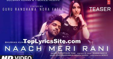 Naach Meri Rani Lyrics