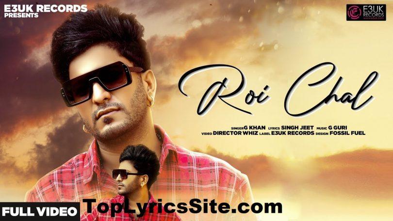 Roi Chal Lyrics
