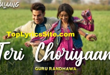 Teri Choriyan Lyrics