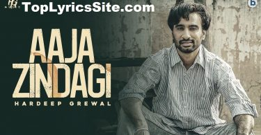 Aaja Zindagi Lyrics