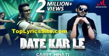 Date Kar Le Lyrics