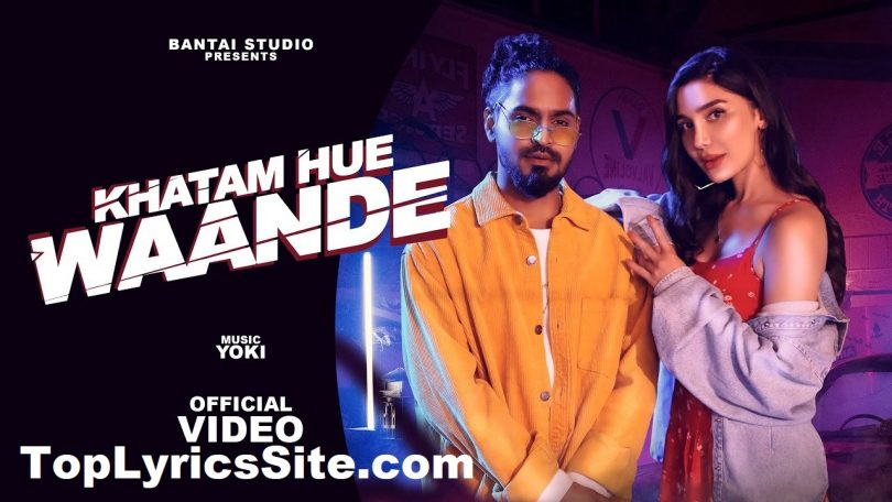 Khatam Hue Waande Lyrics