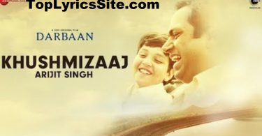 Khush Mizaaj Lyrics