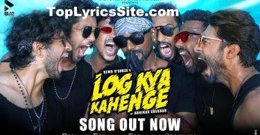 Log Kya Kahenge Lyrics
