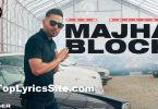 Majha Block Lyrics