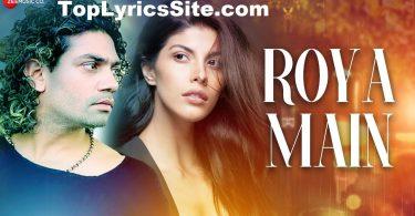 Roya Main Lyrics