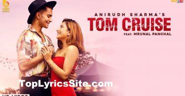 Tom Cruise Lyrics