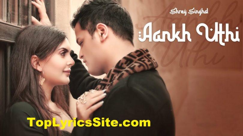 Aankh Uthi Lyrics