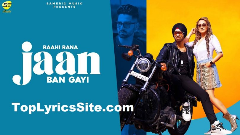 Jaan Ban Gayi Lyrics