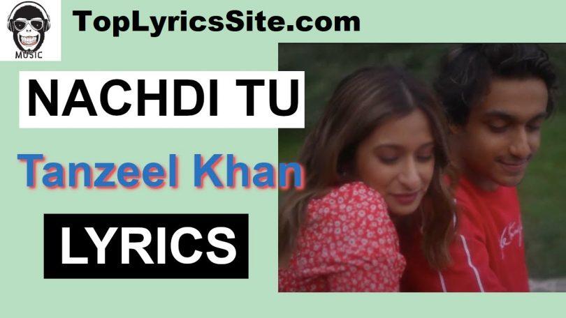 Nachdi Tu Lyrics