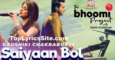 Saiyaan Bol Lyrics