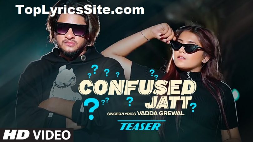 Confused Jatt Lyrics