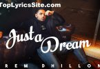 Just A Dream Lyrics
