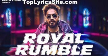 Royal Rumble Lyrics