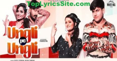 Ungli Pe Ungli Lyrics