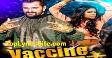 Vaccine Naya Saal Ke Lyrics