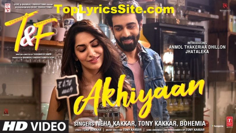 Akhiyaan Lyrics