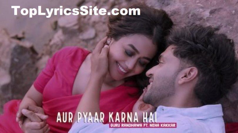 Aur Pyaar Karna Hai Lyrics