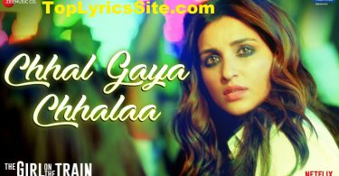 Chhal Gaya Chhalaa Lyrics