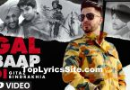 Gal Baap Di Lyrics