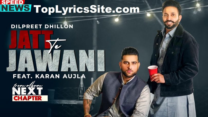 Jatt Te Jawani Lyrics