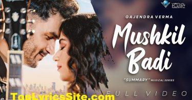 Mushkil Badi Lyrics