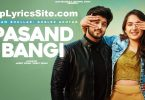 Pasand Bangi Lyrics