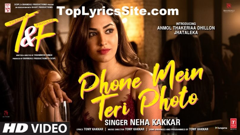 Phone Mein Teri Photo Lyrics