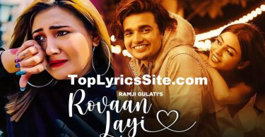 Rovaan Layi Lyrics