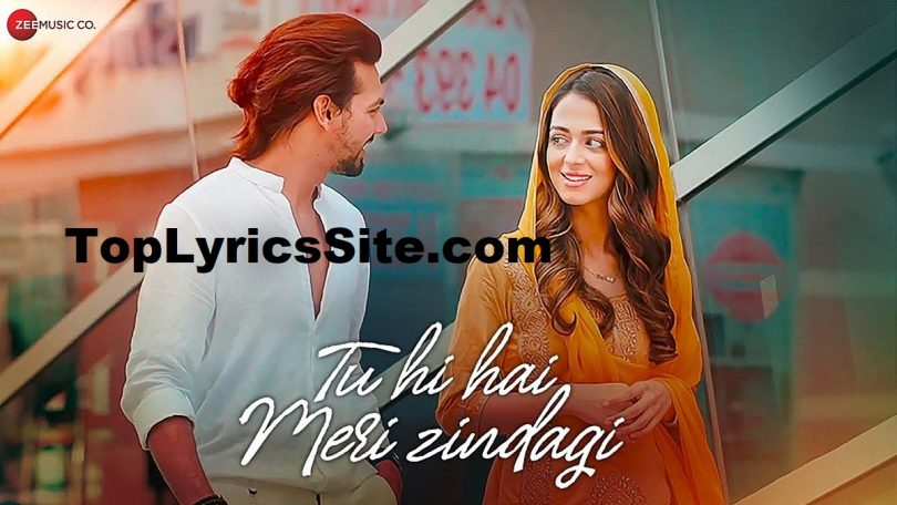 Tu Hi Hai Meri Zindagi Lyrics