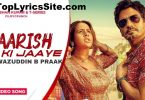 Baarish Ki Jaaye Lyrics