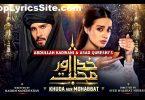 Khuda Aur Mohabbat Season 3 OST Lyrics