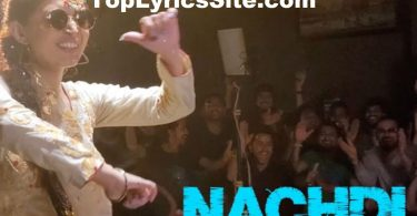 Nachdi Lyrics