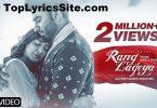 Rang Lageya Lyrics