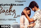 Sache Wala Luv Lyrics