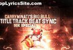 The Big Bull Lyrics