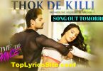 Thok De Killi Lyrics