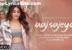 Aaj Sajeya Lyrics