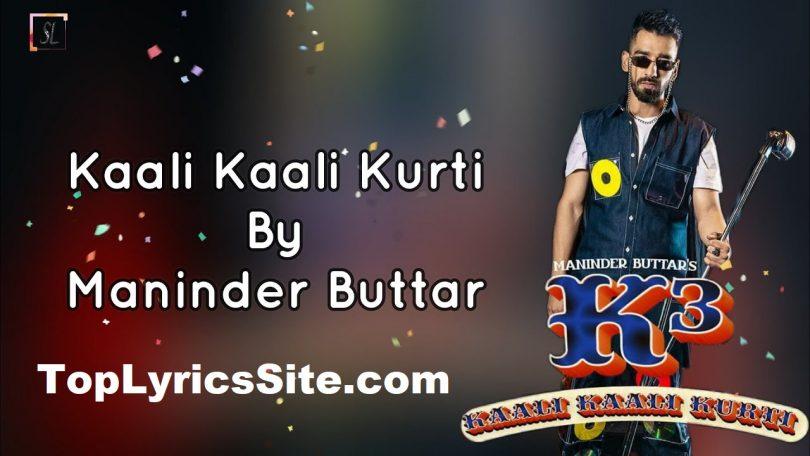 Kaali Kaali Kurti (K3) Lyrics