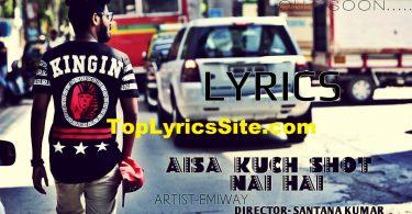 Aisa Kuch Shot Nai Hai Lyrics