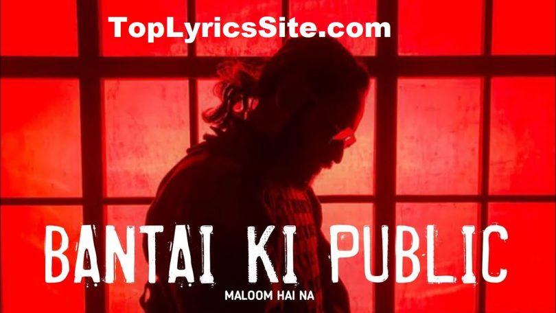 Bantai Ki Public Lyrics
