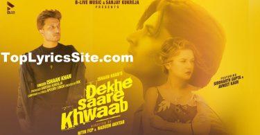 Dekhe Saare Khwaab Lyrics