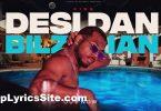 Desi Dan Bilzerian Lyrics