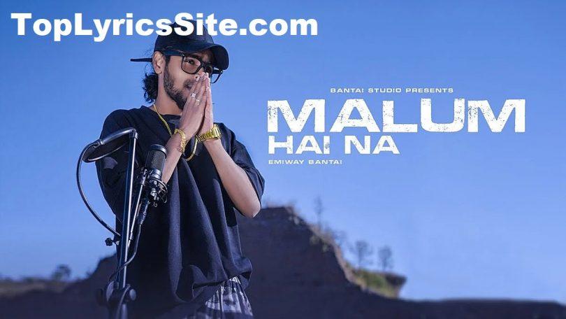 Malum Hai Na Lyrics