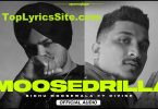 Moosedrilla Lyrics
