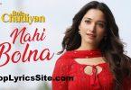 Nahi Bolna Lyrics