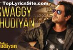 Swaggy Chudiyan Lyrics