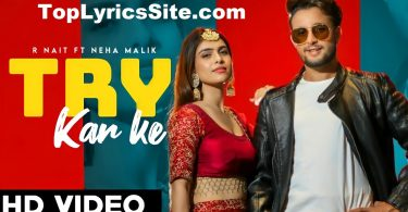 Try Kar Ke Lyrics