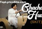 Chacha Huu (Skit) Lyrics