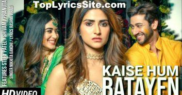 Kaise Hum Bataye Lyrics